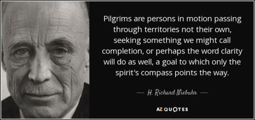 quote-pilgrims-are-persons-in-motion-passing-through-territories-not-their-own-seeking-something-h-richard-niebuhr-76-99-65