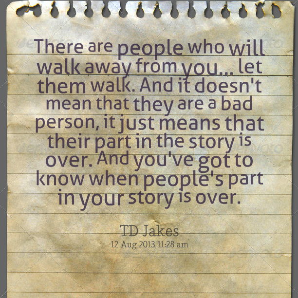 108990-when-people-walk-away-from-you-quotes-jpg